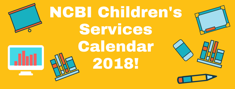 Text: NCBI Children's Services Calender 2018! with icons of a computer, blackboard, pen, eraser, books.