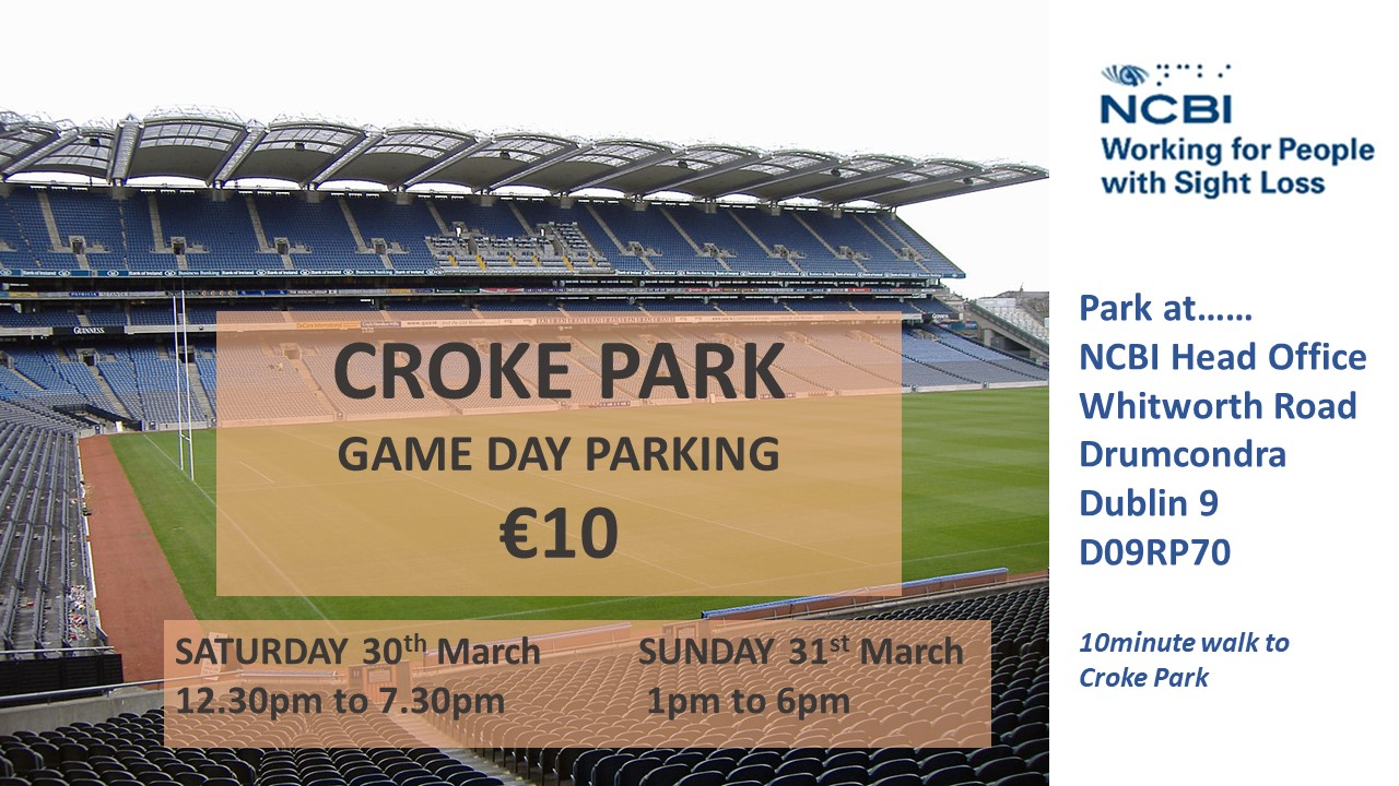 Croke Park - Game Day parking €10 - Saturday 30th March