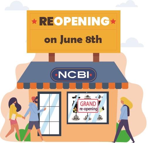 NCBI Stores Reopening June 8th