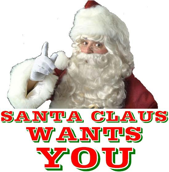 A picture of Santa claus saing, Santa claus wants you