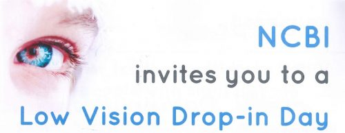 Image of an eye with the words NCBI invites you to a low vision drop in day
