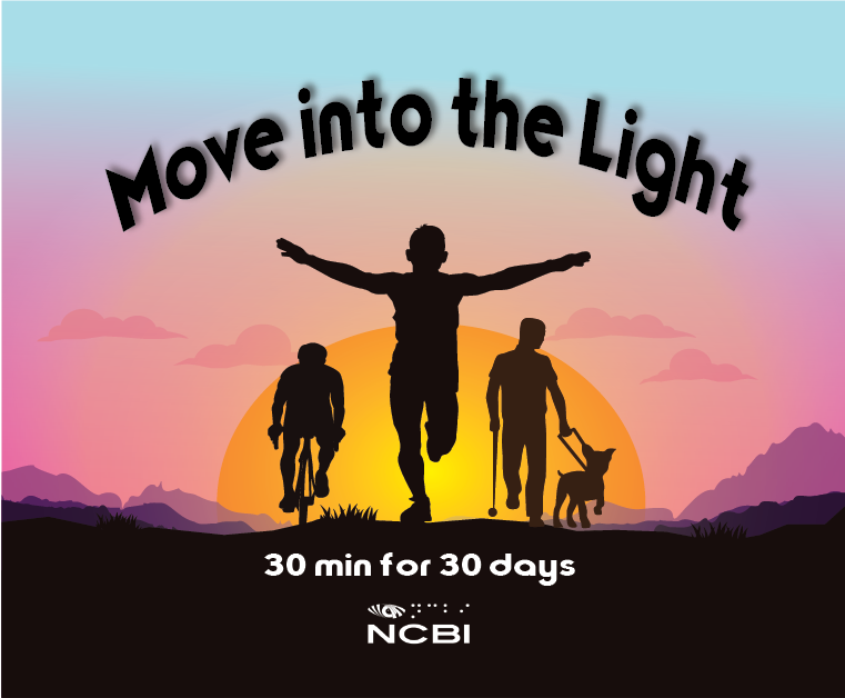 Move into the light, 30 min for 30 days
