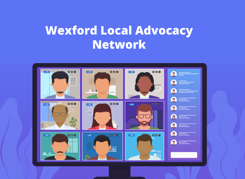 Wexford Local Advocacy Network