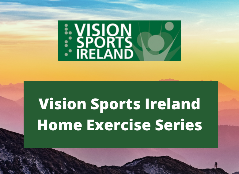 Vision Sports ireland - Home Exercise Series