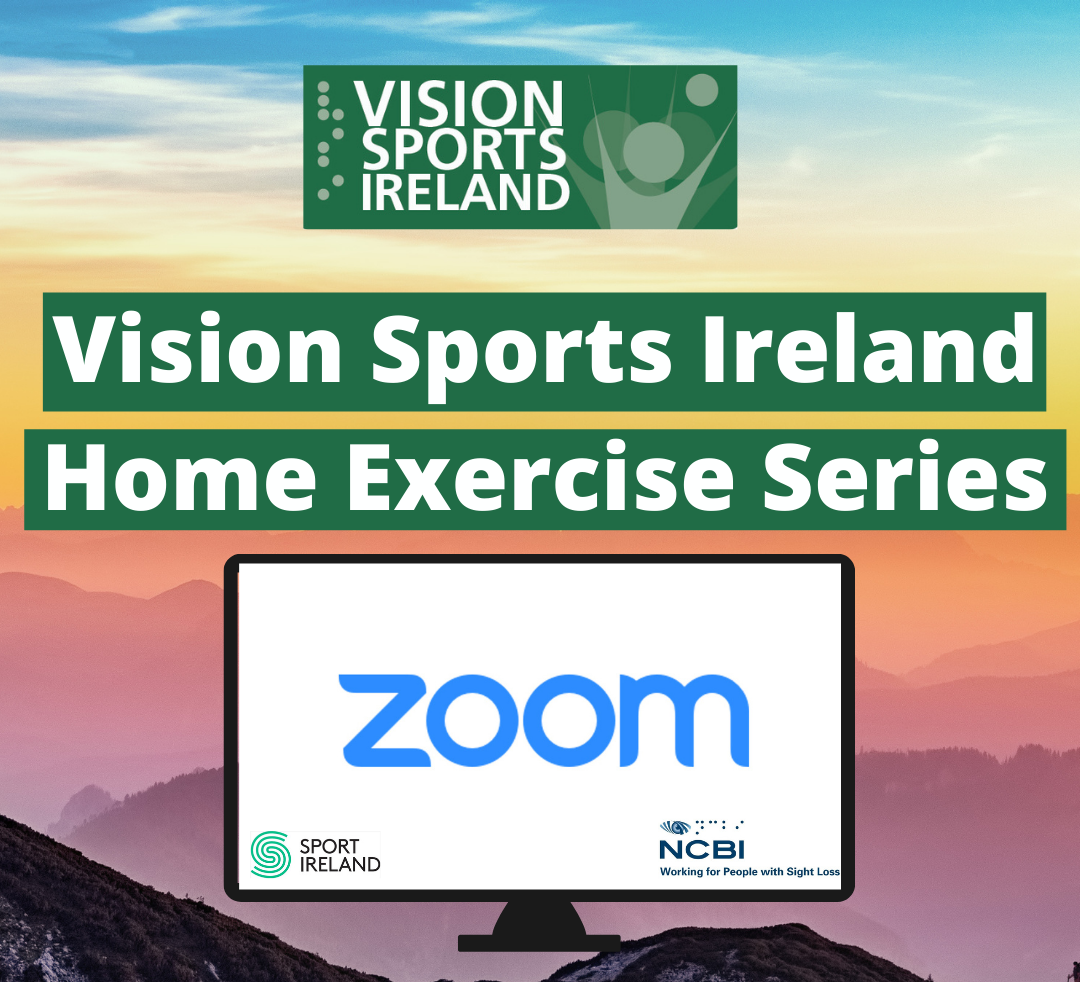 Vision Sports Ireland Home Exercise Series - Zoom