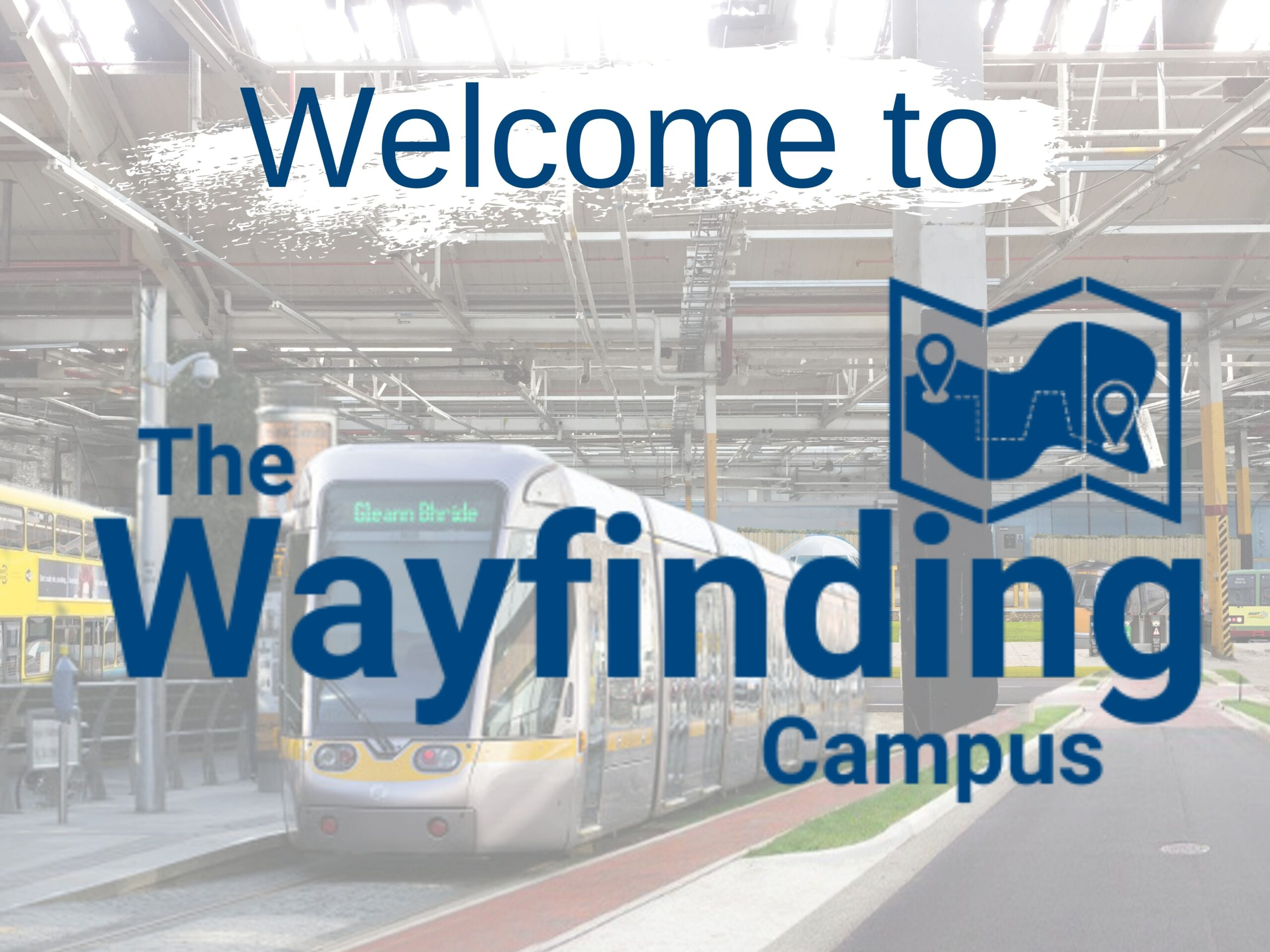 Welcome to the Wayfinding campus inside image of proposed Wayfinding Campus