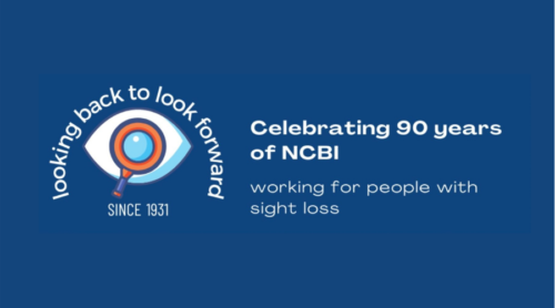 Looking back t look forward since 1931, Celebrating 90 years of NCBI, working for people with sight loss