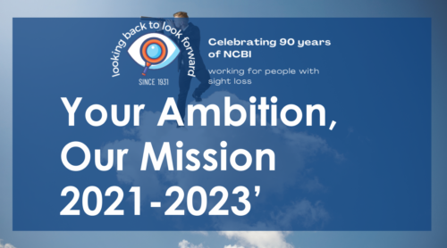 Your ambition our mission 2021 to 2023, with NCBI 90th year celebration logo, looking back to look forward since 1931