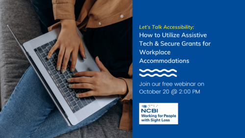 """Banner for the eventLet's Talk Accessibility:How to Utilize Assistive Tech & Secure Grants for Workplace Accommodations. Text says: """"Join our free webinar on October 20 at 2:00 PM."""